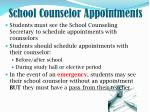 school counselor appointments
