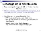 descarga de la distribuci n