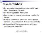 que es trixbox