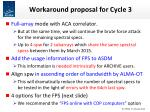 workaround proposal for cycle 3