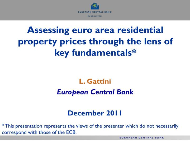 assessing euro area residential property prices through the lens of key fundamentals n.