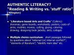 authentic literacy reading writing vs stuff ratio allington