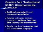common core instructional shifts literacy across the curriculum