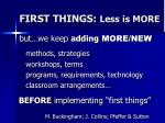 first things less is more