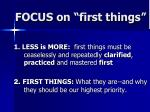 focus on first things