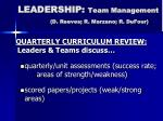leadership team management d reeves r marzano r dufour