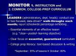 monitor 1 instruction and 2 common college prep curriculum