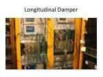 longitudinal damper