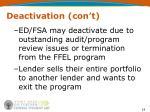 deactivation con t