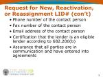 request for new reactivation or reassignment lid con t