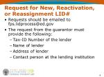 request for new reactivation or reassignment lid