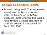 school as lenders con t