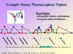 example binary pharmacophore tri plets