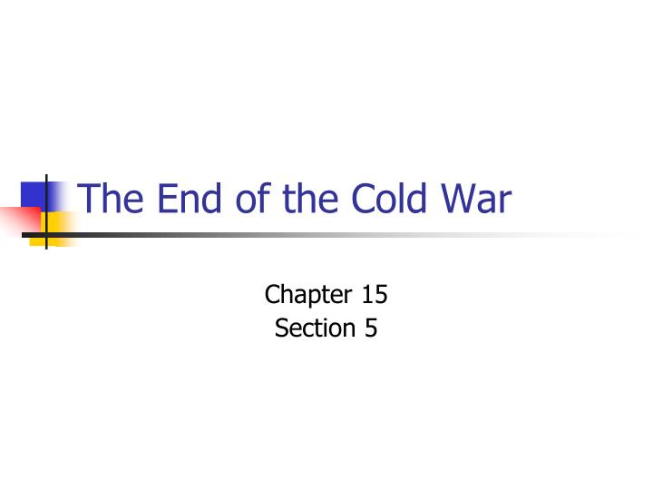 the end of the cold war n.