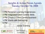 insights action forum agenda tuesday october 7th 2008