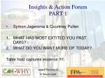 insights action forum part 1
