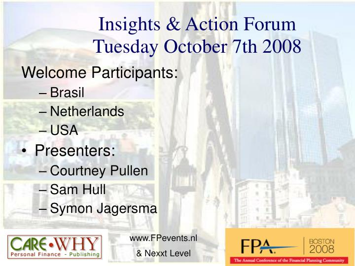 insights action forum tuesday october 7th 2008 n.