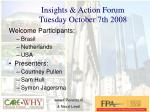 insights action forum tuesday october 7th 2008