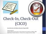 check in check out cico