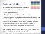 dots for motivation
