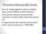 prioritize measurable goals