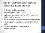 step 2 meet with the student to discuss finalize the plan