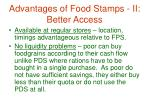 advantages of food stamps ii better access