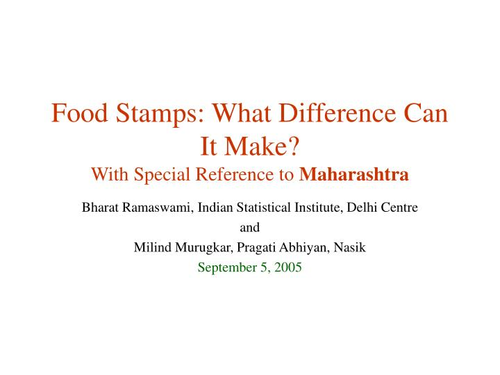 food stamps what difference can it make with special reference to maharashtra n.