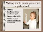 making words easier phonemic simplification