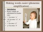 making words easier phonemic simplification1