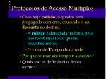 protocolos de acesso m ltiplos2