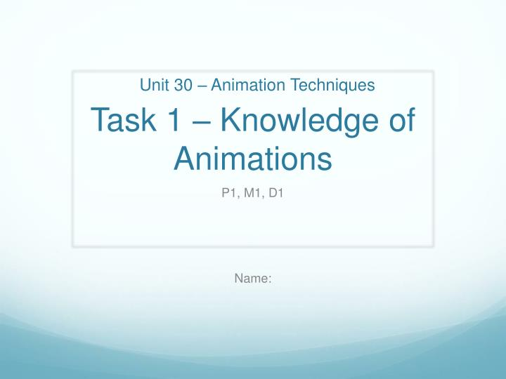 task 1 knowledge of animations n.