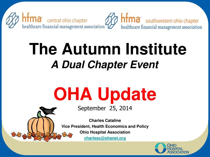 the autumn institute a dual chapter event oha update n.