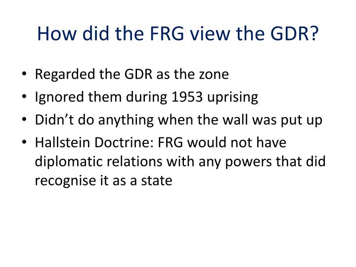How did the FRG view the GDR?