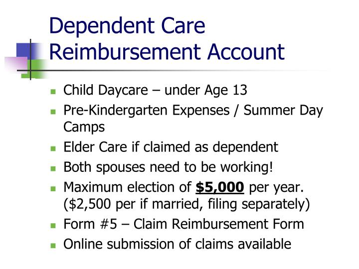 Dependent Care Reimbursement Account