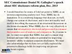 sec commissioner daniel m gallagher s speech about sec disclosure reform plan dec 2013