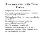some comments on the turner review