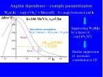 angular dependence example parametrization