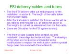 fsi delivery cables and tubes