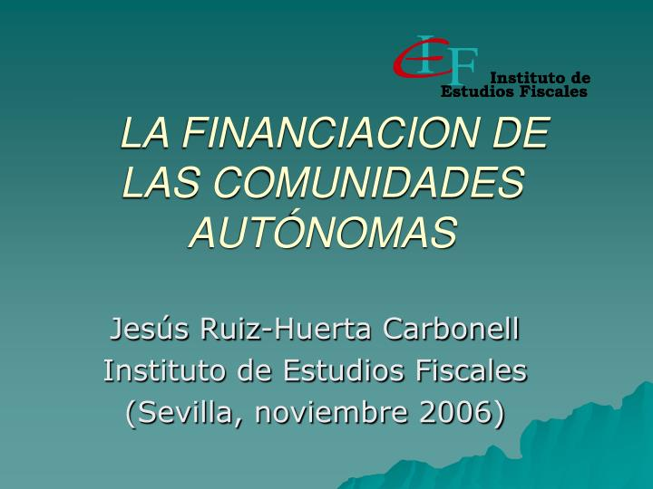 la financiacion de las comunidades aut nomas n.