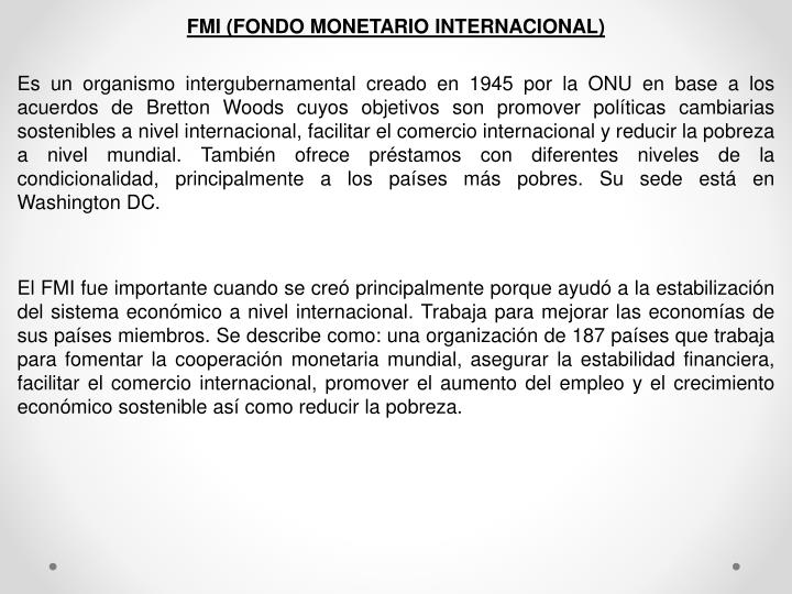 FMI (FONDO MONETARIO INTERNACIONAL
