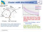 cluster width discrimination