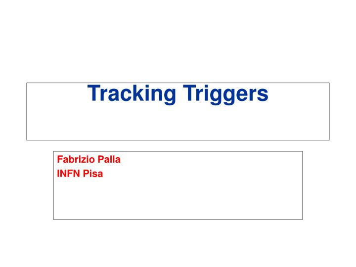 tracking triggers n.