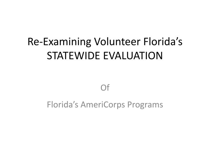re examining volunteer florida s statewide evaluation n.