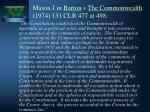 mason j in barton v the commonwealth 1974 131 clr 477 at 498