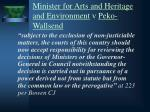 minister for arts and heritage and environment v peko wallsend