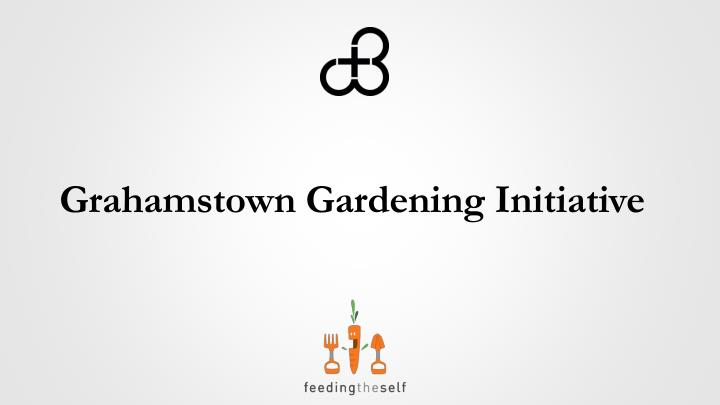 grahamstown gardening initiative n.