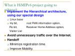 what is himipv6 project going to achieve