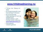 www fritidmedmening no