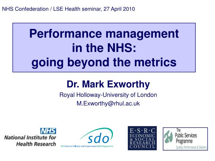 performance management in the nhs going beyond the metrics n.